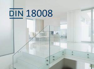 DIN 18008 • BIV Bundesinnungsverband des Glaserhandwerks