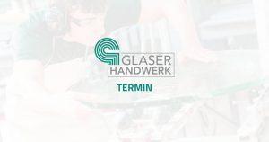 Platzhalter: Termin • BIV Bundesinnungsverband des Glaserhandwerks
