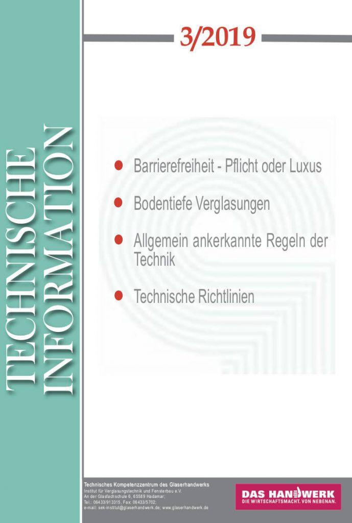 Technische Informationen 3/2019 Seite 1 • BIV Bundesinnungsverband des Glaserhandwerks